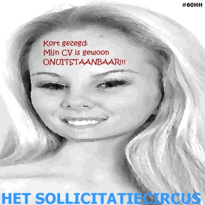 Het SollicitatieCircus_60 - cv is onuitstaanbaar