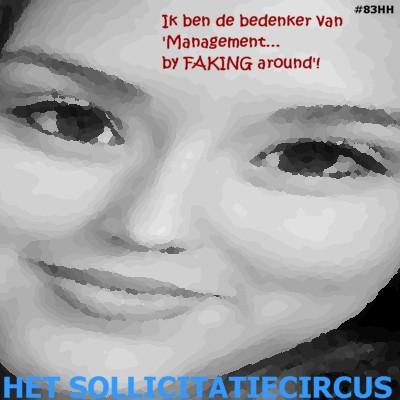 Het SollicitatieCircus_83 - management by faking around
