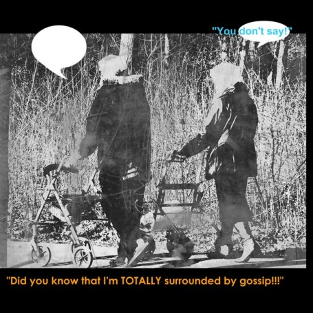 MoArt TisMeWat - Surrounded By Gossip