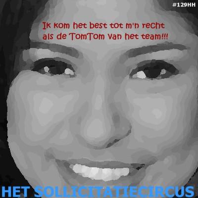 Ik kom het best tot mijn recht als de TomTom van het team!!!